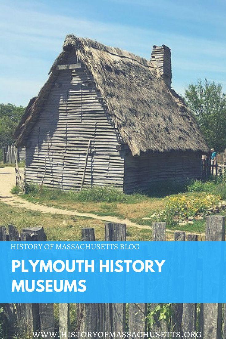 Plymouth History Museums historyofmassachusettsblog