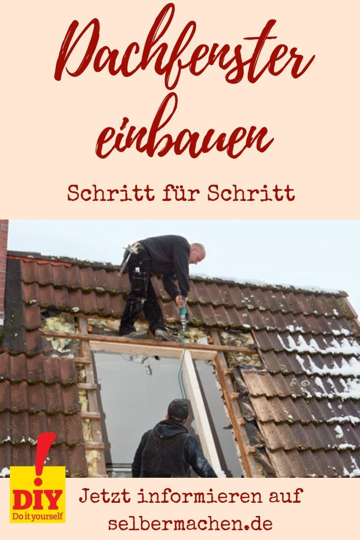 Install Roof Window Do You Want To Swap The Small For A Large Skylight Or Install A New One On Selbermachen De We Show Di In 2020 Mit Bildern Dachfenster