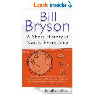 Amazon Com A Short History Of Nearly Everything Ebook Bill