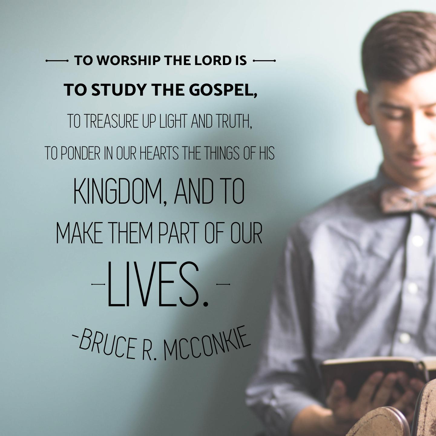 Ldsquotes Ldsconf Lds Worship Scripture Study Knowledge Truth