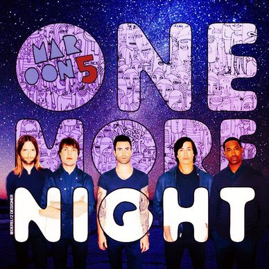 Maroon 5 One More Night Made By Derel12 One More Night Maroon 5 Album Covers