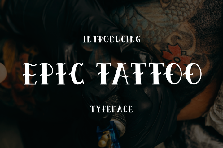 Download Epic Tattoo Typeface Fonts Style 2019 Download