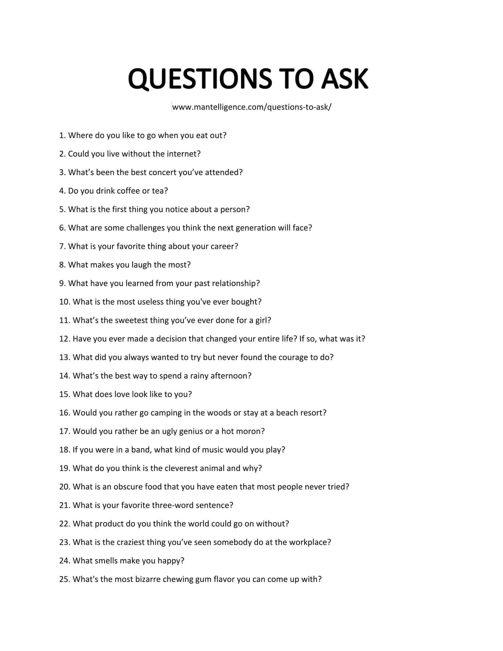 250 Good Questions Ask One To Easily Start A Conversation Fun Questions To Ask This Or That Questions Topics To Talk About