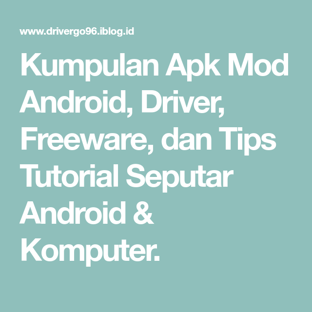 Kumpulan Apk Mod Android Driver Freeware Dan Tips Tutorial Seputar Android Komputer Drag Racing Aplikasi Membaca