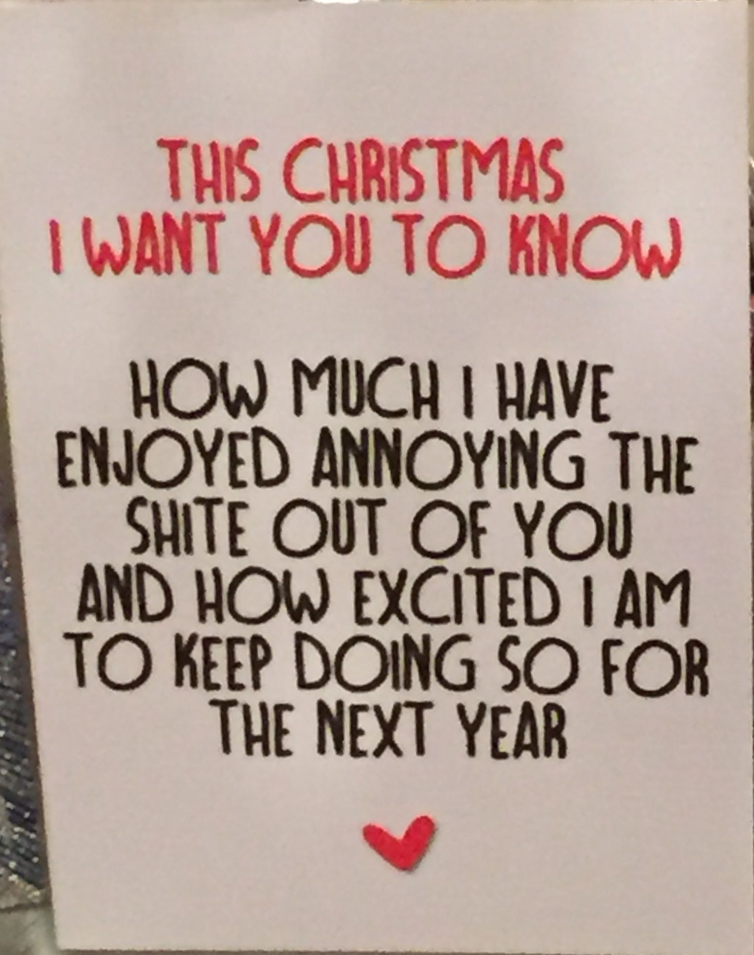 My card to my better half this year, good job she loves me