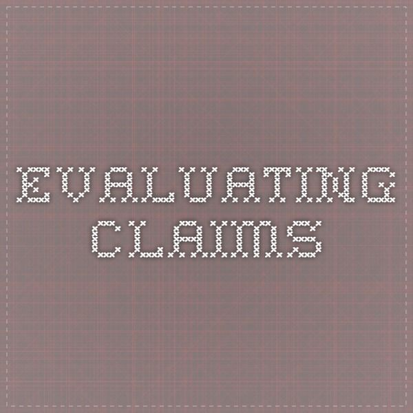 Evaluating claims