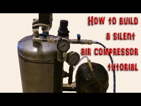 DIY How To Build Your Own Silent Air Compessor Step By