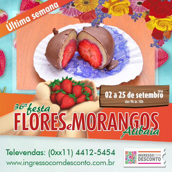 Aproveite a última semana da 36ª Festa de Flores e Morangos de Atibaia! Muita cultura, muita gastronomia e muita beleza em um só lugar! Gostou? Então vem curtir! Compre agora: www.ingressocomdesconto.com.br Televendas: (0xx11) 4412-5454
