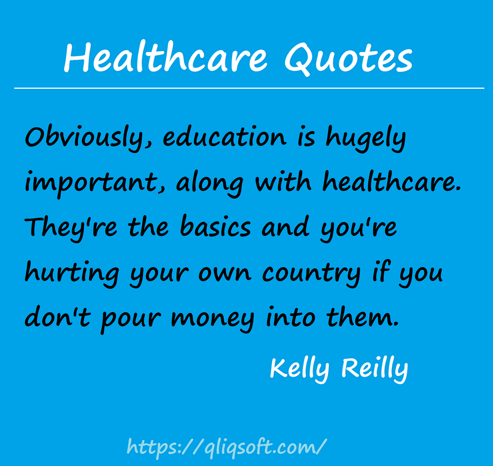 Healthcare is just as important as Education. Health