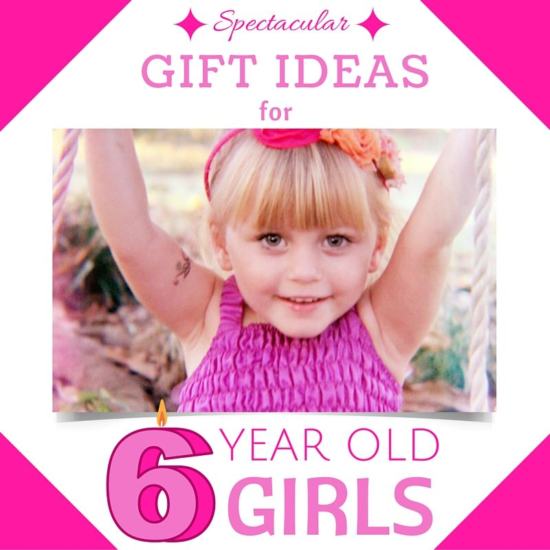 PRESENTS FOR 6 YEAR OLD GIRLS That Will Rock Her 6th Birthday This Is The Best Gift Guide Ever For Girls Age