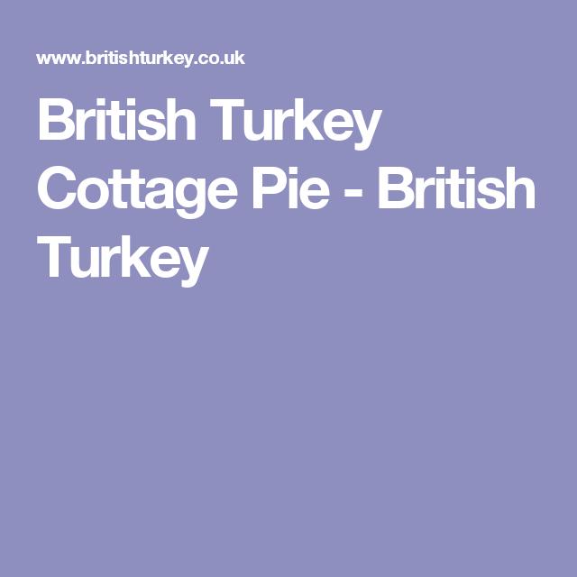 British Turkey Cottage Pie   Recipe   Cottage pie, Healthy ...