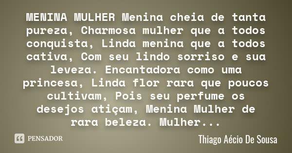 Thiago Aecio De Sousa Lindas Meninas Menina Mulher E Frases Meninas