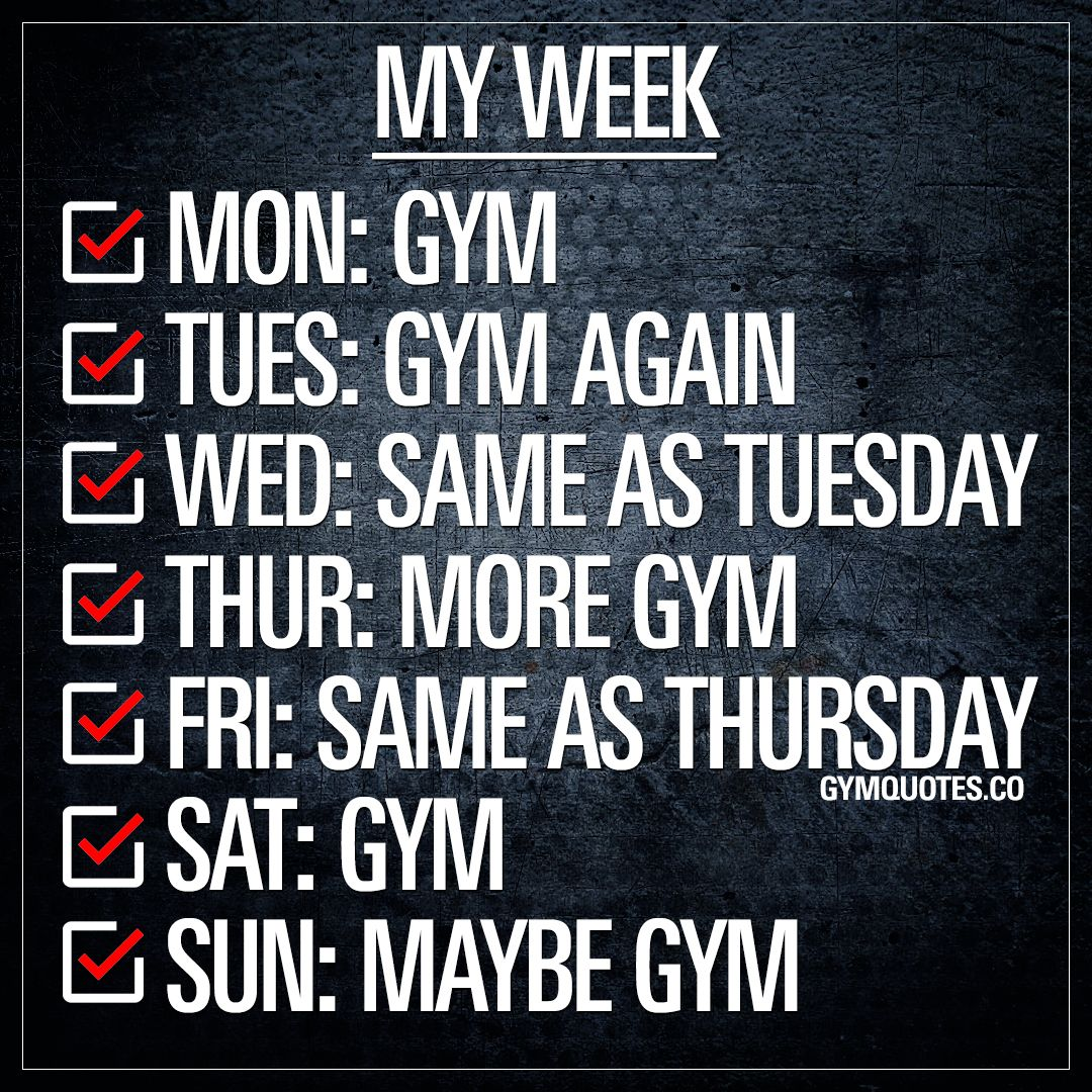 My Week At The Gym Quotes And Memes Gym Everyday Gym Quotes Gym Quote Funny Gym Quotes Gym Memes Funny