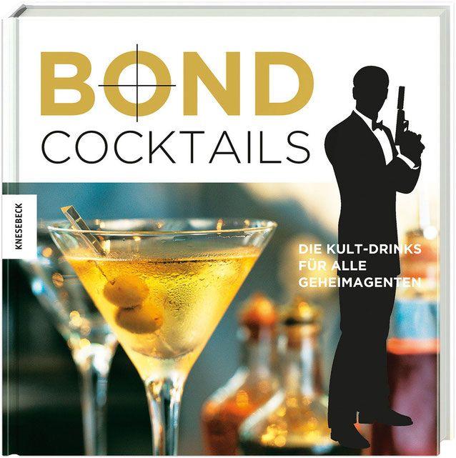 Bond Cocktails - Katherine Bebo - Knesebeck Verlag - kulturmaterial - Front Cover