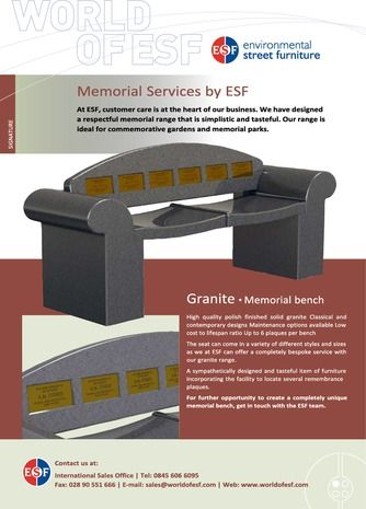 Memorial Flyer Environmental Street Furniture Ltd have been supplying street furniture to the UK and further afield for the last 15 years. We supply a large range of products over four different collections, please see below;  • Signature Collection – Excellence and innovation inspired by form, function and aesthetic presence. http://www.catalogindustry.com/en/Document/824/memorial-flyer-environmental-street-furniture-brochures