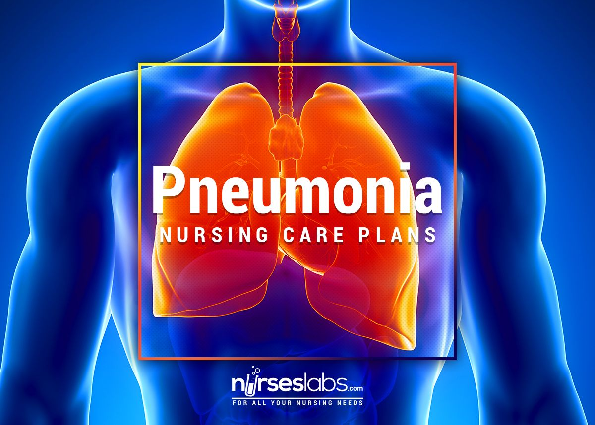 Pneumonia Nursing Care Plans 10 Nursing Diagnosis Nursing Care Nursing Care Plan Care Plans