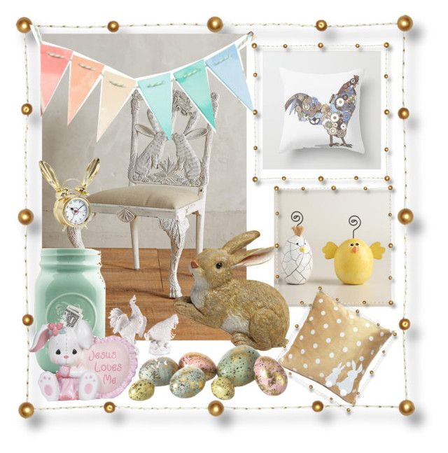 """""""Bunny's and Chicks"""" by rburkhart404 ❤ liked on Polyvore featuring beauty, Anthropologie, Cost Plus World Market, Fitz and Floyd, Dot & Bo, PBteen and Precious Moments"""