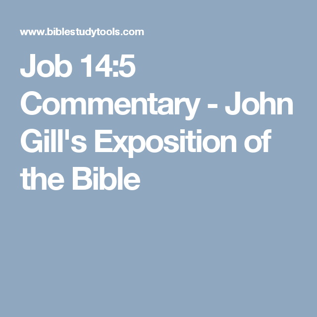 Job 145 commentary john gills exposition of the bible bible job 145 commentary john gills exposition of the bible sciox Image collections