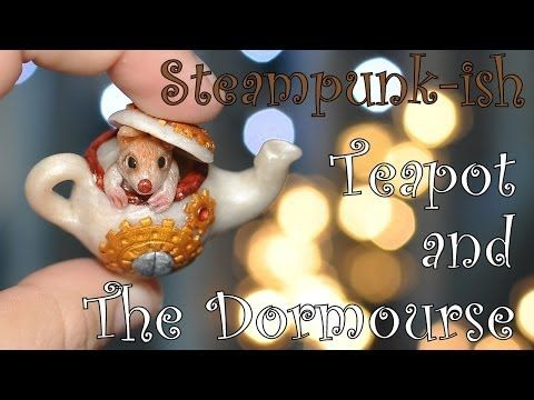 ▶ Steampunk-ish Alice In Wonderland: Teapot and The Dormouse [TUTORIAL] - YouTube