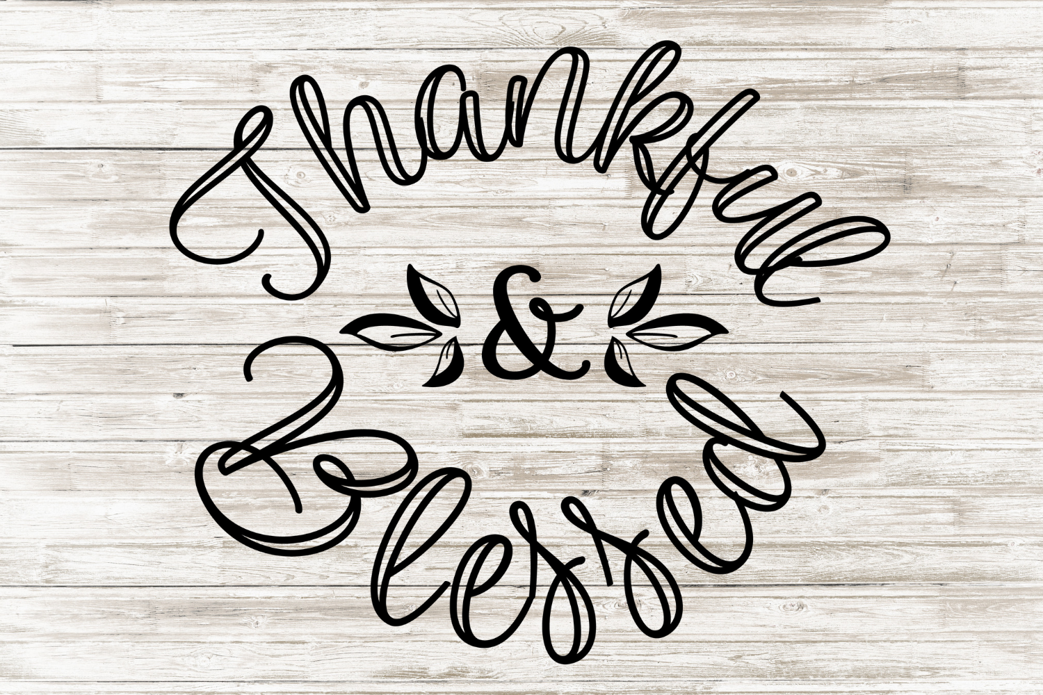 Thankful and Blessed SVG Thankful, blessed, Silhouette