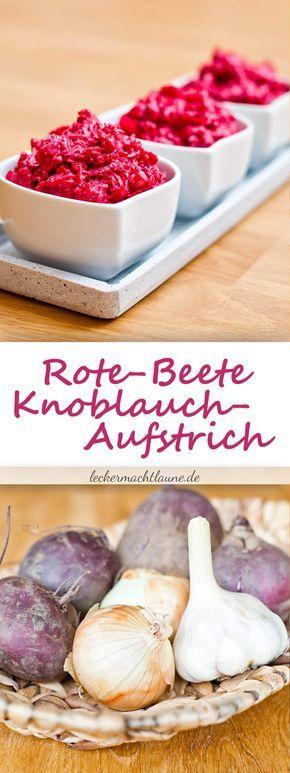 Rote-Beete-Knoblauch-Aufstrich | lecker macht laune