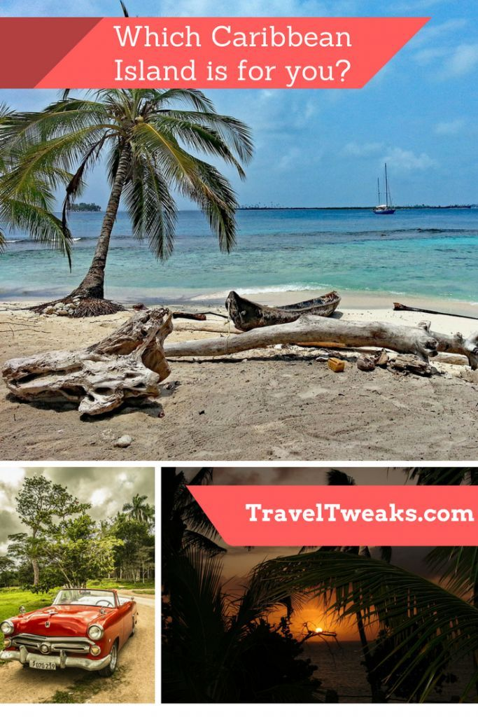 Travel Destinations: Which Caribbean Island Is For You?