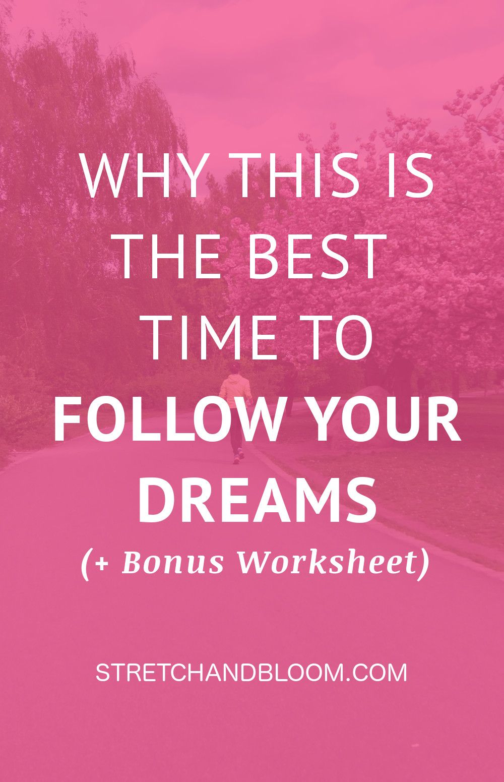 5 reasons to follow your dreams Dreaming of you, Find