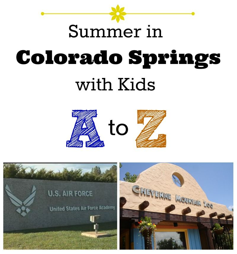 Summer Fun With Kids Colorado Springs: From A To Z