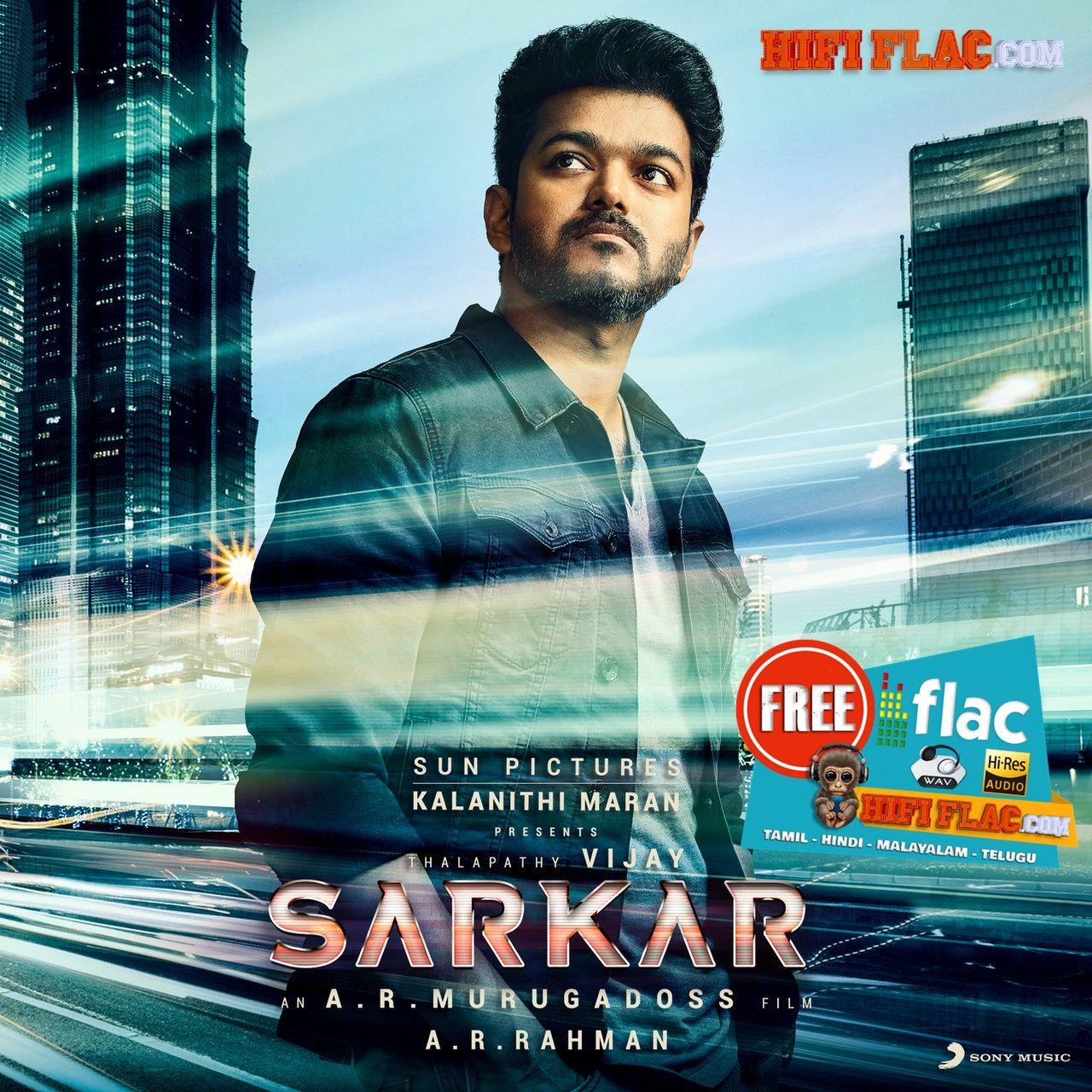 Sarkar (2018)-Tamil-24BIT-DIGITALRip-FLAC
