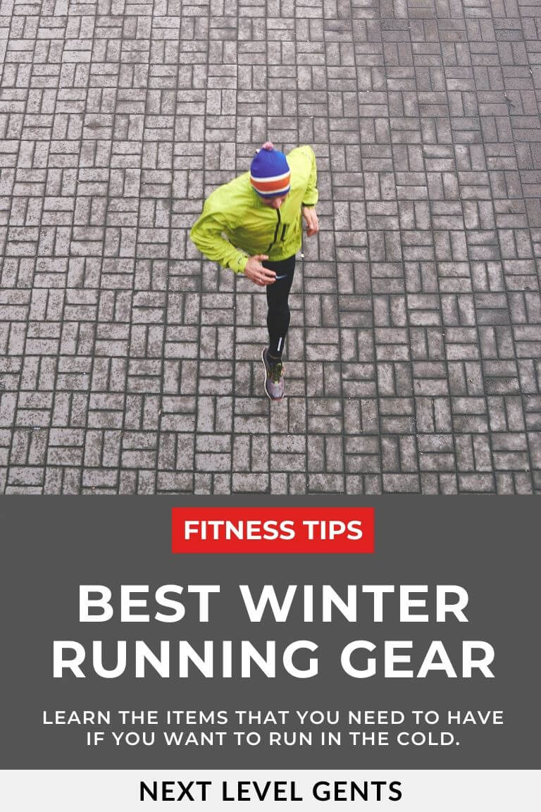 Winter running gear - Next Level Gents #running #exercise #winterrunning #runninggear #workout #fitn...