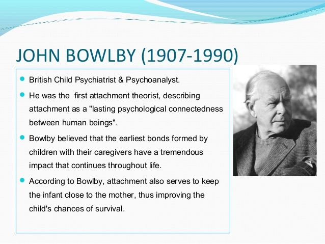 an overview of the psychological disorders in children by john bowlby Separation anxiety: a critical review of the literature pet dog ownership decisions for parents of children with autism spectrum disorder 14 john bowlby.