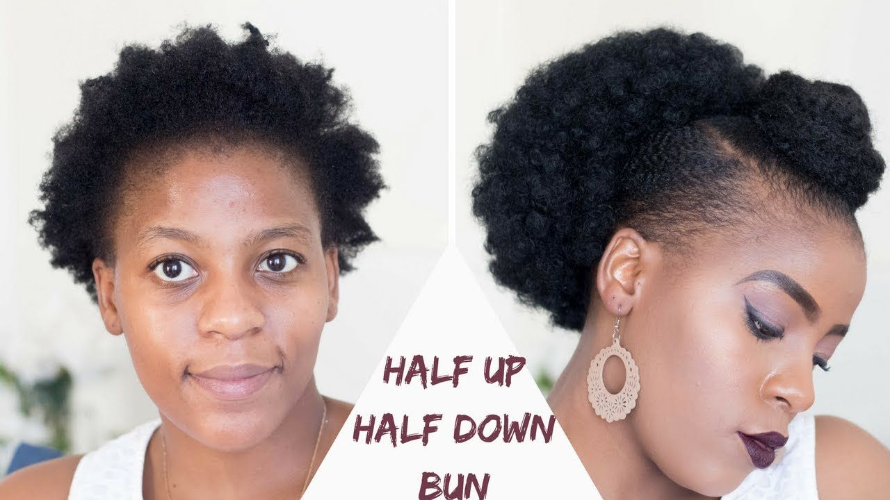 How To Half Up Half Down Bun On Short Natural Hair Natural Hair Styles Nat In 2020 Quick Natural Hair Styles Natural Hair Styles Easy Short Natural Hair Styles