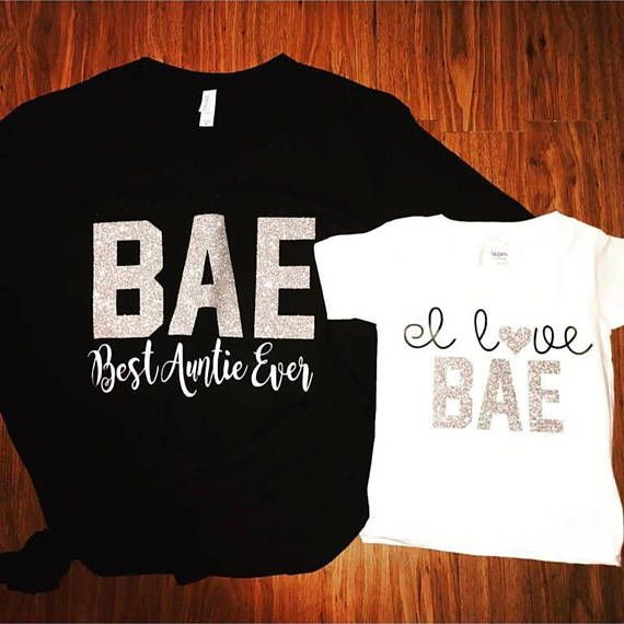 13577e826 BAE Best Auntie Ever, I Love Bae, Matching Aunt/Niece Shirts, Aunt Life,  Niece Life, Sparkle, Trendy, Funny Vneck Loose Fit, matching baby.