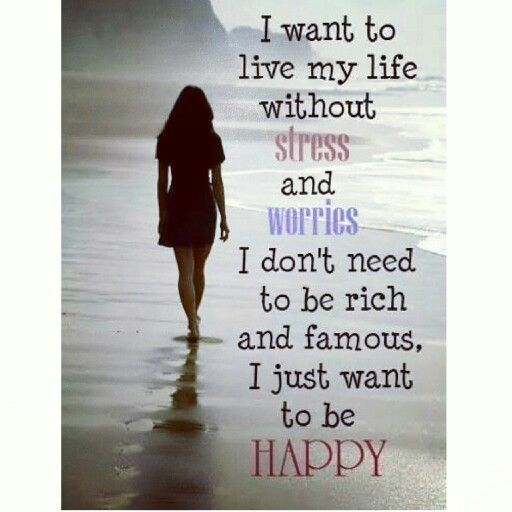 Do What Makes You Happy Don T Sacrifice Your Happiness For Others Bs It S Your Life So Live It And Live Simple Life Quotes Life Quotes Inspirational Words