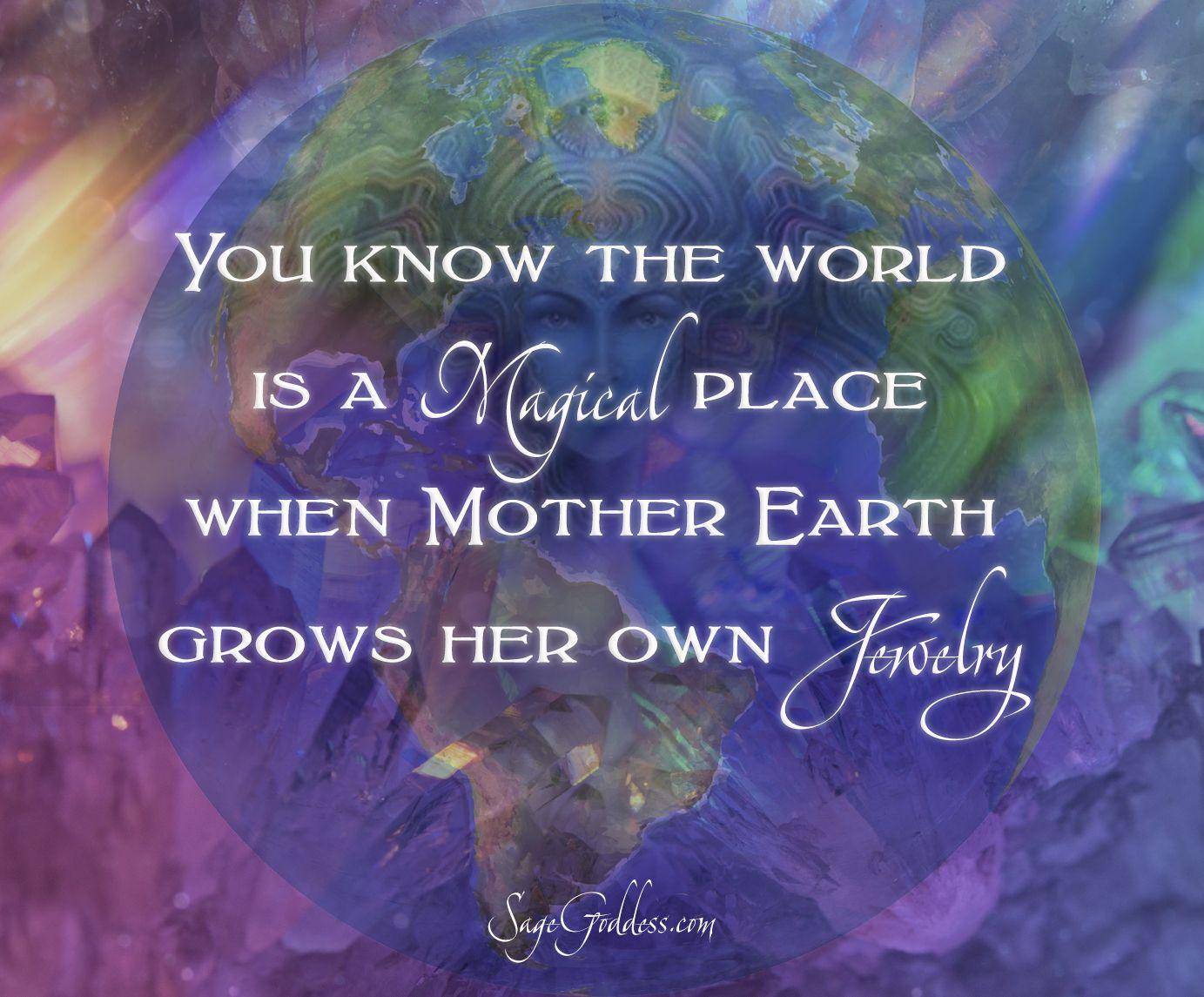 Mother Earth Magic! #earth #magic #mother #gems #gemstones