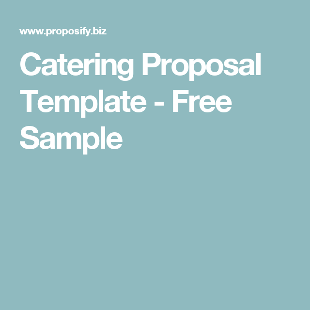 Catering Proposal Template  Free Sample  Events And Open House
