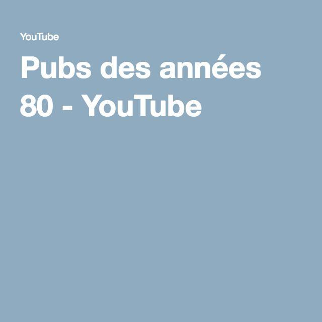 Pubs des années 80 - YouTube