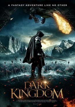 تحميل فيلم The Dark Kingdom 2019 مترجم من عرب سيد مشاهده الافلام والمسلسلات اونلاين Kingdom Movie Adventure Movies Best Horror Movies