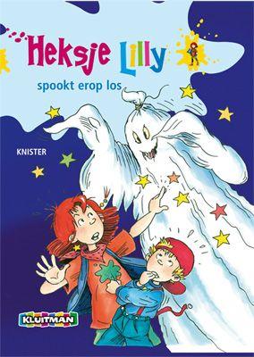 Heksje Lilly spookt erop los  Geschreven door KNISTER  Geïllustreerd door Birgit Rieger