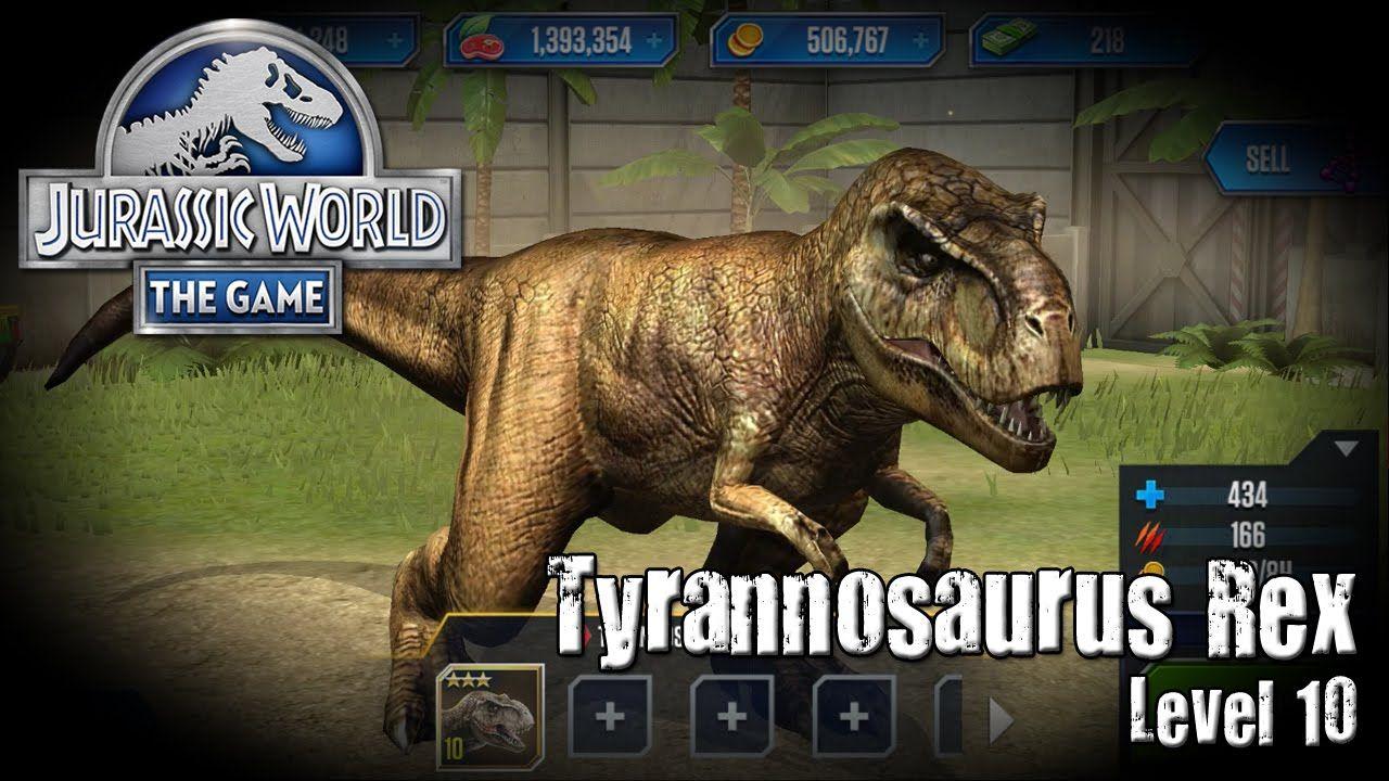 Jurassic World The Game Tyrannosaurus Rex LEVEL 10