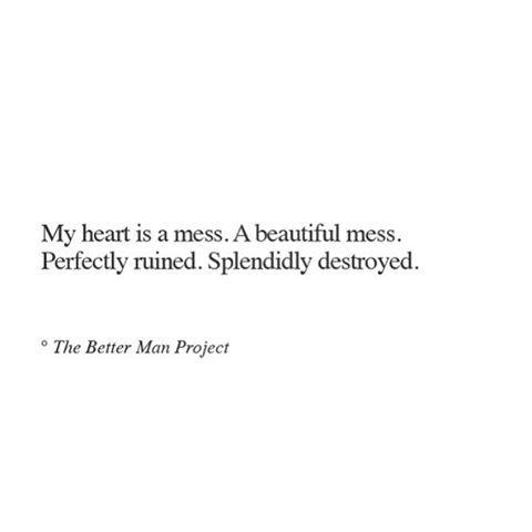 A Beautiful Mess Quote Quotes Inspirerende Citaten Eerlijke