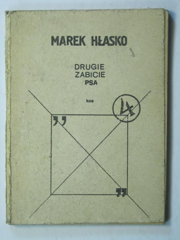Drugie Zabicie Psa Marek Hlasko Drugi Obieg 1981 3731954276 Oficjalne Archiwum Allegro Life After Death Books Text