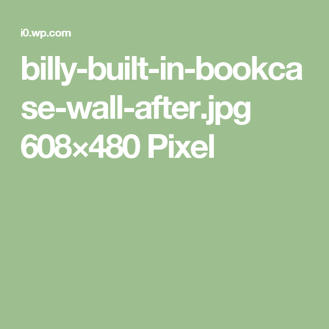 billy-built-in-bookcase-wall-after.jpg 608×480 Pixel