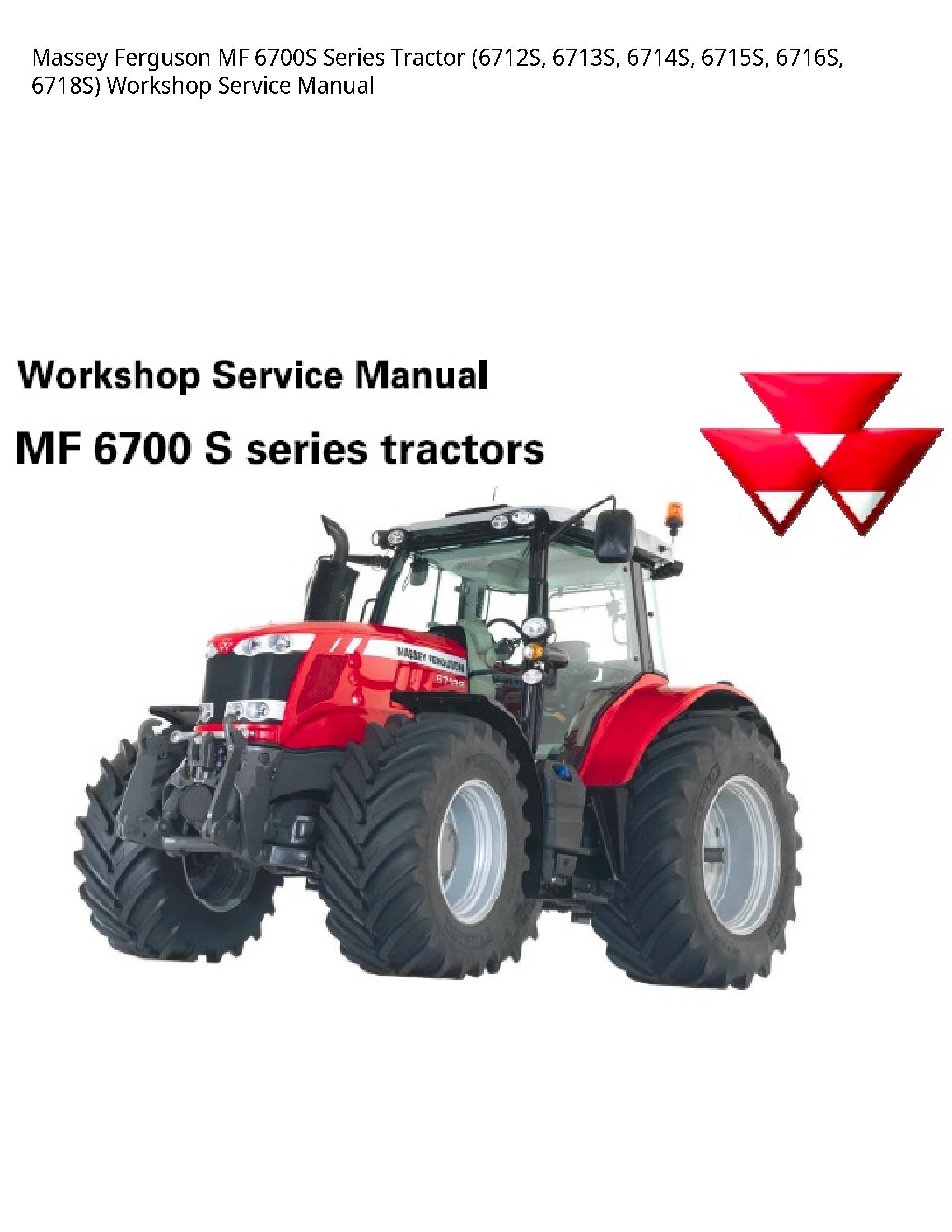Massey Ferguson 6700s Mf Series Tractor Service Manual Tractors Massey Ferguson Repair Manuals