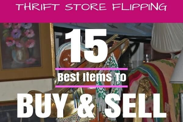 Thrift Store Flipping 15 Best Items To Resell For Profit With