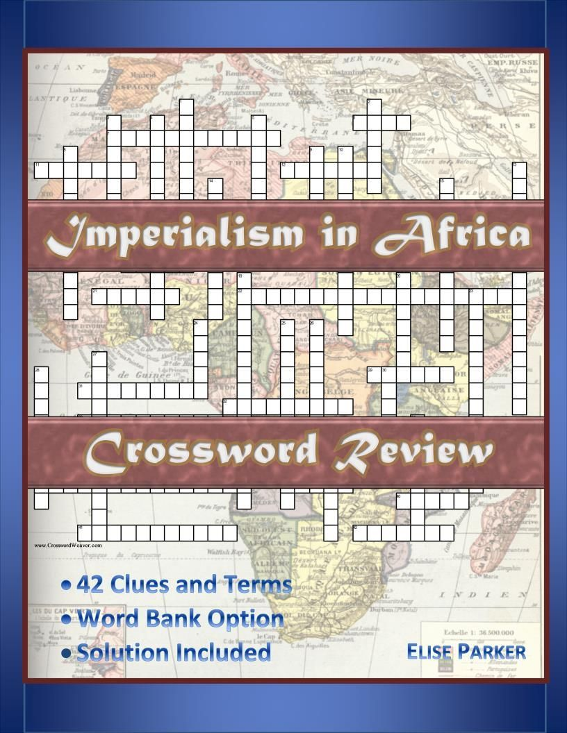 Imperialism in africa crossword puzzle review homework students this imperialism in africa crossword puzzle review is a great way for students to immerse themselves ccuart Images
