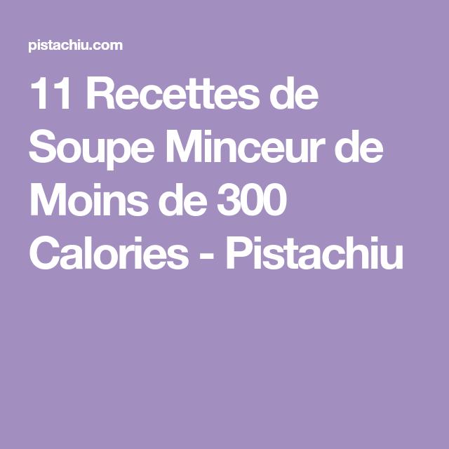 11 Recettes de Soupe Minceur de Moins de 300 Calories  Pistachiu soup soup soup healthy recipes froide legumes minceur potimarron