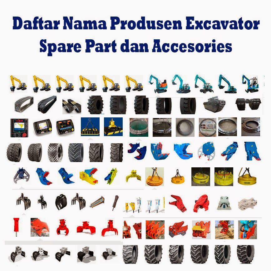 Daftar Nama Produsen Excavator Spare Part Dan Accesories