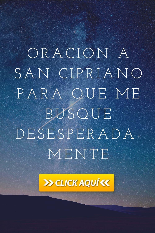 Oracion A San Cipriano Para Que Me Busque Desesperadamente San Cipriano Oracion Oraciones Oracion Para Parejas