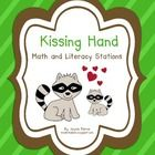 Kissing Hand Workstations.  98 pages of math and literacy stations.  FREE